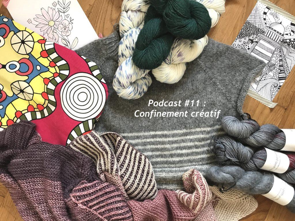 podcast 11 - confinement créatif